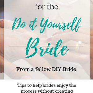 Advice for the DIY bride