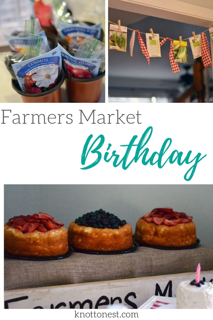 Farmers Market Themed birthday party