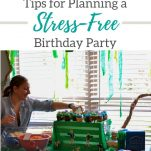 Tips for planning a birthday party stress free