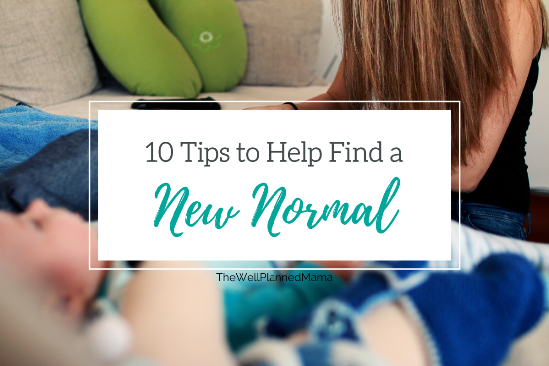 Tips for finding a new normal