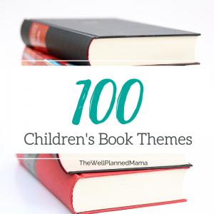 100 Children's book themes
