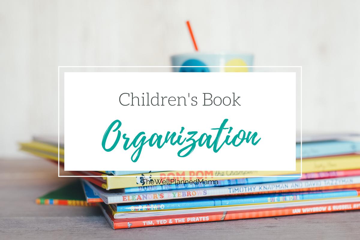 Organization ideas for children's books