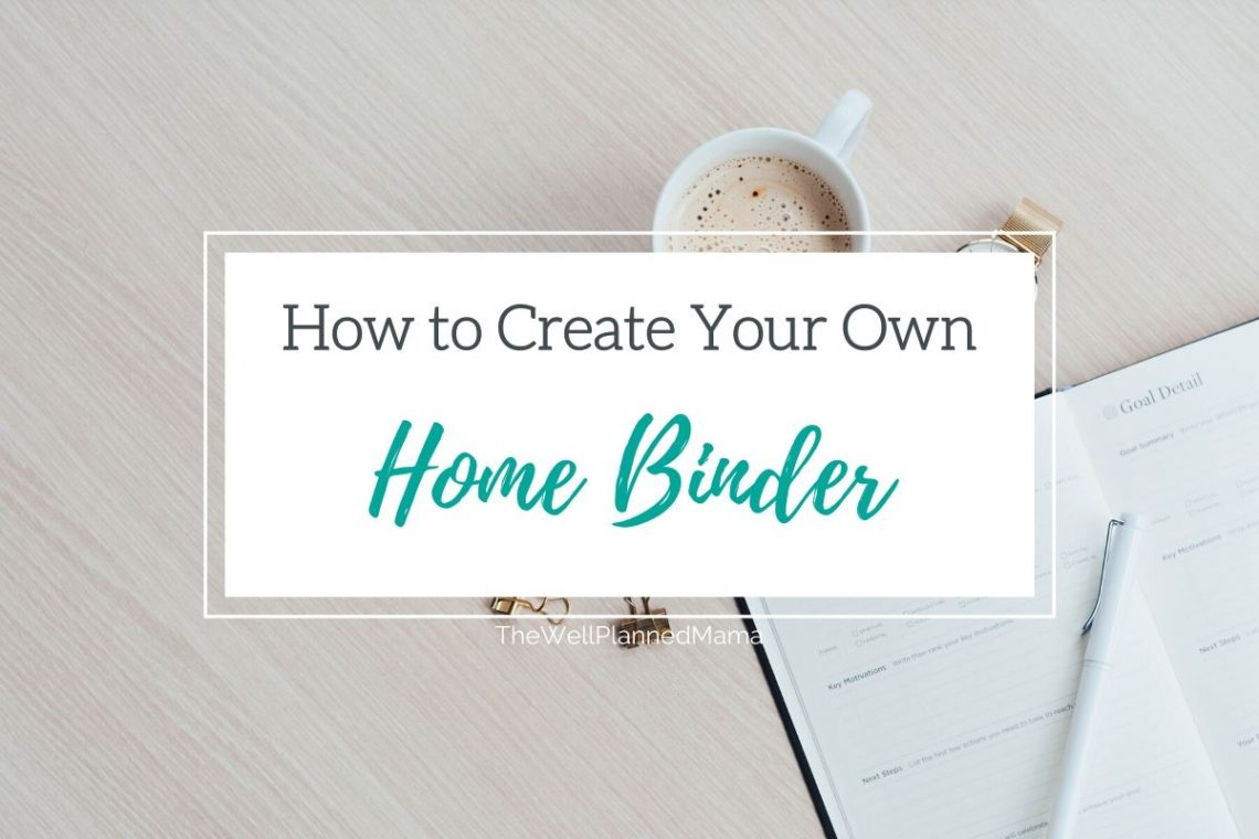 Creating a home binder
