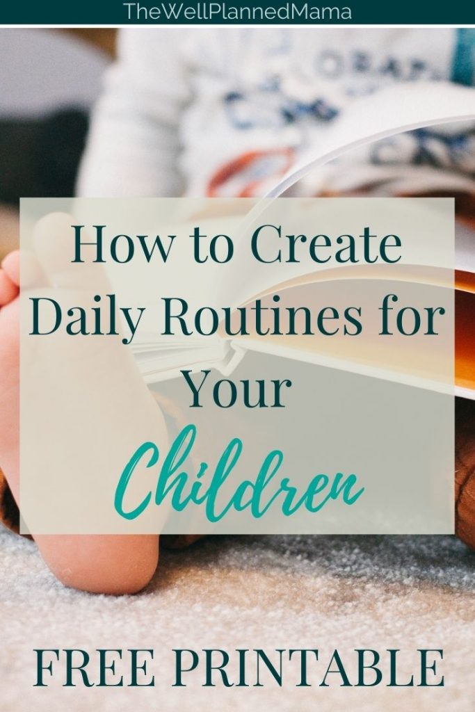 How to help children establish daily routines